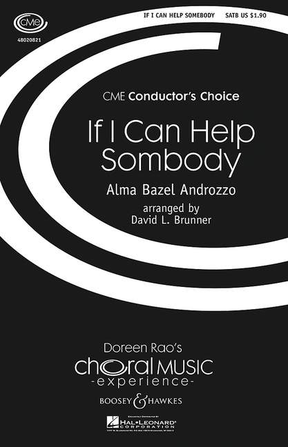 Alma Bazel Mixed choir and piano 9790 If I can help somebody Androzzo SATB